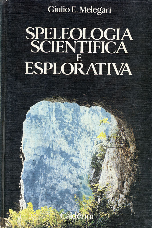 Copertina del libro Speleologia scientifica e esplorativa